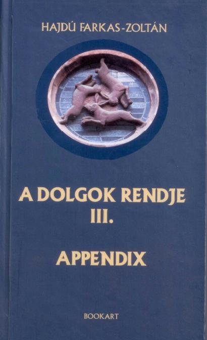 A dolgok rendje III. - Appendix