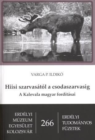 Hiisi szarvasától a csodaszarvasig - A Kalevala magyar fordításai