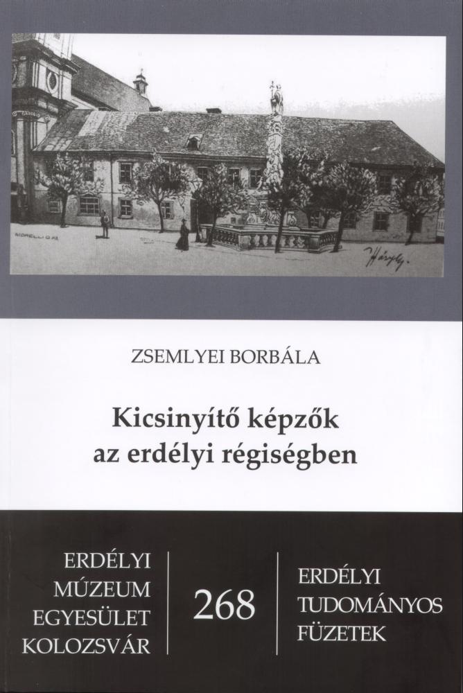 Kicsinyítő képzők az erdélyi régiségben