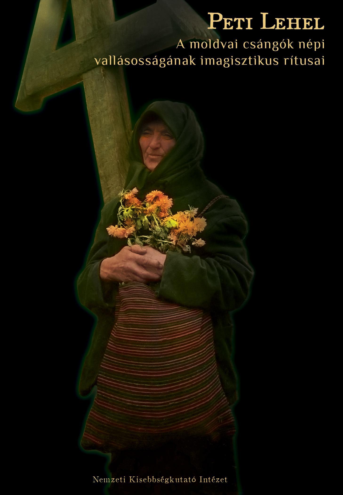 A moldvai csángók népi vallásosságának imagisztikus rítusai