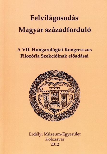 Felvilágosodás. Magyar századforduló