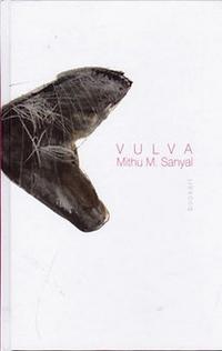 Vulva. A láthatatlan szerv felfedése