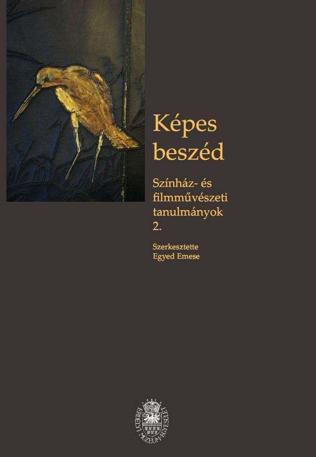 Képes beszéd- Színház és filmművészeti tanulmányok 2.